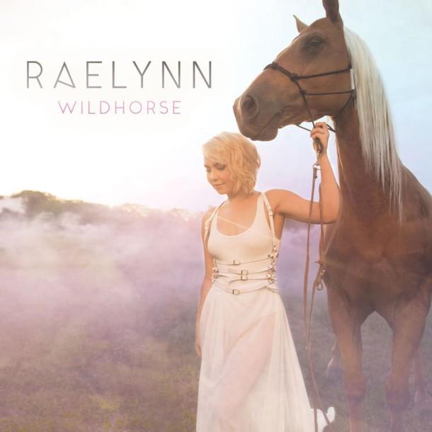 RaeLynnWildhorseCover