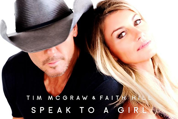 """Check it out! Tim McGraw & Faith Hill – """"Speak To A Girl"""""""