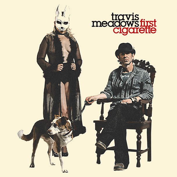 TravisMeadows-FirstCigaretteCover-610