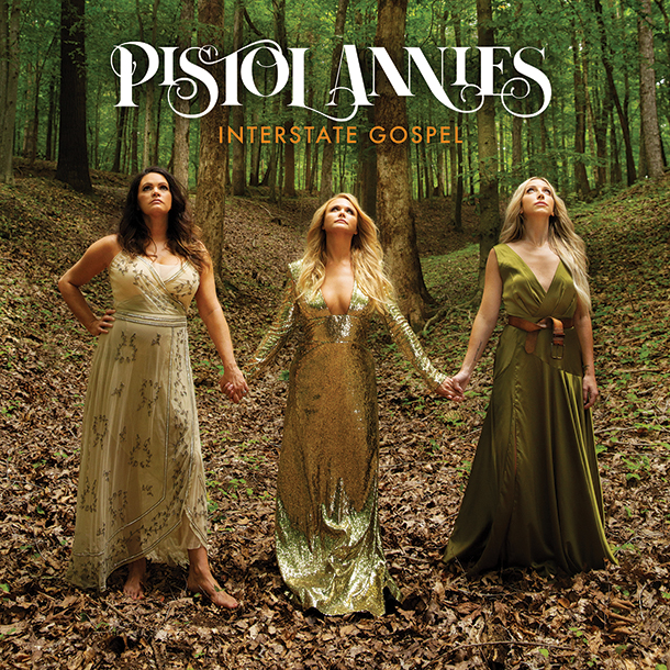 PistolAnnies2018InterstateGospel